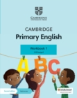 Cambridge Primary English Workbook 1 with Digital Access (1 Year) - Book
