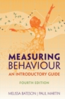 Measuring Behaviour : An Introductory Guide - Book