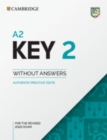 A2 Key 2 Student's Book without Answers : Authentic Practice Tests - Book