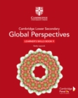Cambridge Lower Secondary Global Perspectives Stage 9 Learner's Skills Book - Book