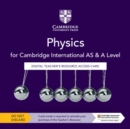 Cambridge International AS & A Level Physics Digital Teacher's Resource Access Card - Book