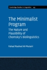 The Minimalist Program : The Nature and Plausibility of Chomsky's Biolinguistics - Book