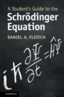 A Student's Guide to the Schroedinger Equation - Book