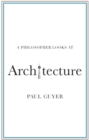 A Philosopher Looks at Architecture - Book