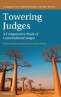 Towering Judges : A Comparative Study of Constitutional Judges - Book