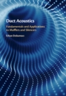 Duct Acoustics : Fundamentals and Applications to Mufflers and Silencers - Book
