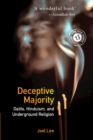Deceptive Majority : Dalits, Hinduism, and Underground Religion - Book