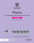 Cambridge International AS & A Level Physics Workbook with Digital Access (2 Years) - Book