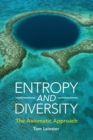 Entropy and Diversity : The Axiomatic Approach - Book