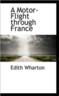 A Motor-Flight Through France - Book