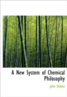 A New System of Chemical Philosophy - Book