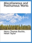 Miscellaneous and Posthumous Works - Book