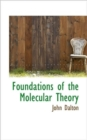 Foundations of the Molecular Theory - Book