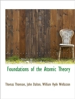Foundations of the Atomic Theory - Book