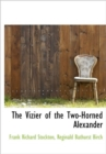 The Vizier of the Two-Horned Alexander - Book