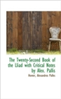 The Twenty-Second Book of the Lliad with Critical Notes by Alex. Pallis - Book