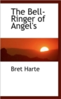 The Bell-Ringer of Angel's - Book