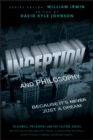 Inception and Philosophy : Because It's Never Just a Dream - Book