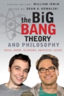 The Big Bang Theory and Philosophy : Rock, Paper, Scissors, Aristotle, Locke - Book