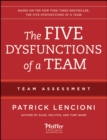 The Five Dysfunctions of a Team: Team Assessment - Book
