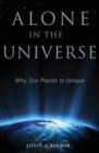 Alone in the Universe : Why Our Planet Is Unique - eBook