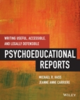 Writing Useful, Accessible, and Legally Defensible Psychoeducational Reports - Book