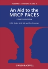 An Aid to the MRCP PACES, Volume 1 : Stations 1 and 3 - eBook