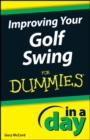 Improving Your Golf Swing In A Day For Dummies - eBook