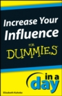 Increase Your Influence In A Day For Dummies - eBook