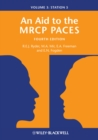 An Aid to the MRCP PACES, Volume 3 : Station 5 - eBook