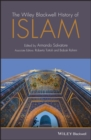 The Wiley Blackwell History of Islam - eBook