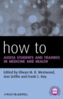How to Assess Students and Trainees in Medicine and Health - eBook