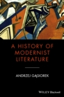 A History of Modernist Literature - eBook