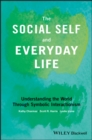 The Social Self and Everyday Life - eBook
