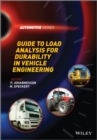 Guide to Load Analysis for Durability in Vehicle Engineering - Book