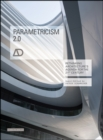 Parametricism 2.0 : Rethinking Architecture's Agenda for the 21st Century - Book
