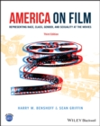 America on Film : Representing Race, Class, Gender, and Sexuality at the Movies - Book