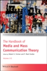 The Handbook of Media and Mass Communication Theory - eBook