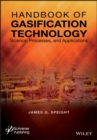 Handbook of Gasification Technology : Science, Processes, and Applications - Book