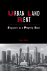 Urban Land Rent : Singapore as a Property State - Book