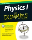 Physics I : Practice Problems For Dummies - Book