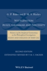 Wittgenstein: Rules, Grammar and Necessity : Volume 2 of an Analytical Commentary on the Philosophical Investigations, Essays and Exegesis 185-242 - Book