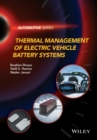 Thermal Management of Electric Vehicle Battery Systems - eBook