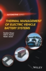 Thermal Management of Electric Vehicle Battery Systems - Book