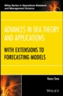 Advances in DEA Theory and Applications : With Extensions to Forecasting Models - Book