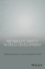 Metabolite Safety in Drug Development - eBook