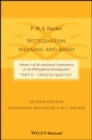 Wittgenstein : Meaning and Mind (Volume 3 of an Analytical Commentary on the Philosophical Investigations), Part 2: Exegesis, Section 243-427 - Book