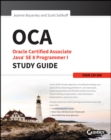 OCA: Oracle Certified Associate Java SE 8 Programmer I Study Guide : Exam 1Z0-808 - Book