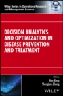Decision Analytics and Optimization in Disease Prevention and Treatment - eBook