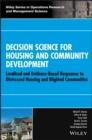 Decision Science for Housing and Community Development : Localized and Evidence-Based Responses to Distressed Housing and Blighted Communities - eBook